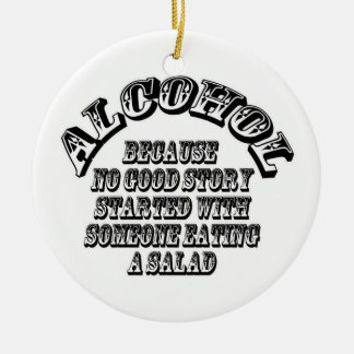 Alcohol - because round ceramic decoration