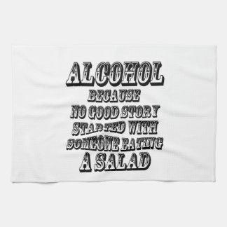 ALCOHOL - Because Tea Towel