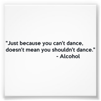 Alcohol Confidence Dancing Photo