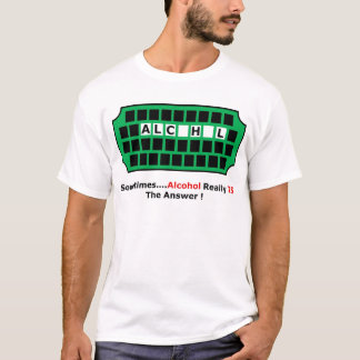 alcohol full T-Shirt