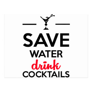 Alcohol Funshirt - Save Water drink cocktails Postcard