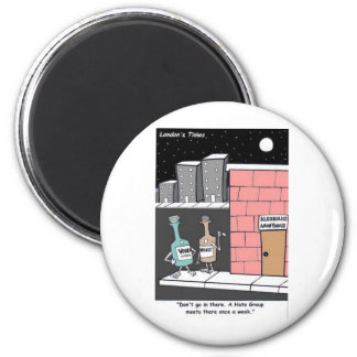 Alcohol Hate Group Funny Tees Mugs Cards Gifts Etc 6 Cm Round Magnet