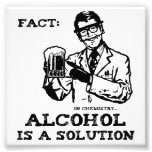 Alcohol is a Solution in Chemistry Photo Print