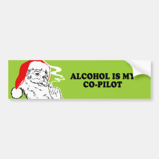 ALCOHOL IS MY CO-PILOT T-shirt Bumper Sticker