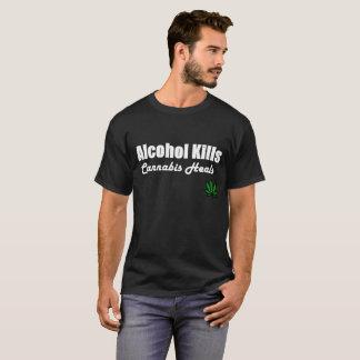 Alcohol Kills Cannabis Heals Black T-Shirt