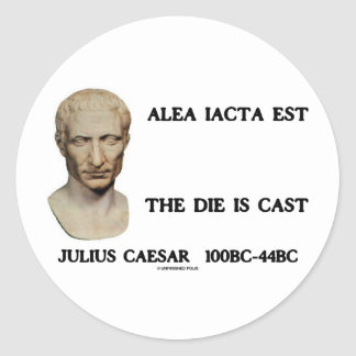 Alea Iacta Est - The Die Is Cast Round Sticker