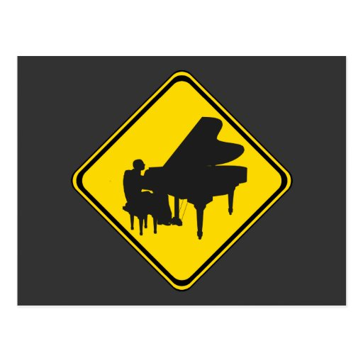 Alert: Piano Player Ahead! Post Cards