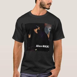 Alex 1, Alex-MAX! T-Shirt