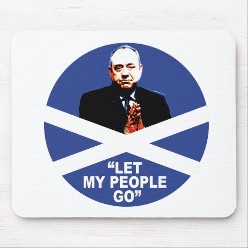"Alex Salmond, ""Let my people go"" Mousepads"