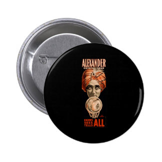 Alexander crystal seer knows sees tells all 6 cm round badge