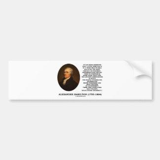 Alexander Hamilton Democracy Experience Tyranny Bumper Sticker
