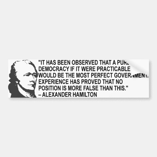Alexander Hamilton Quote Bumper Sticker
