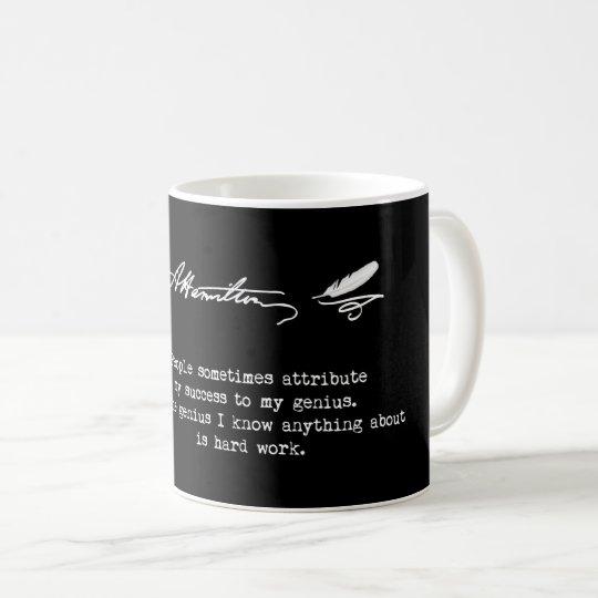 Alexander Hamilton Quote. Success, genius. Coffee Mug