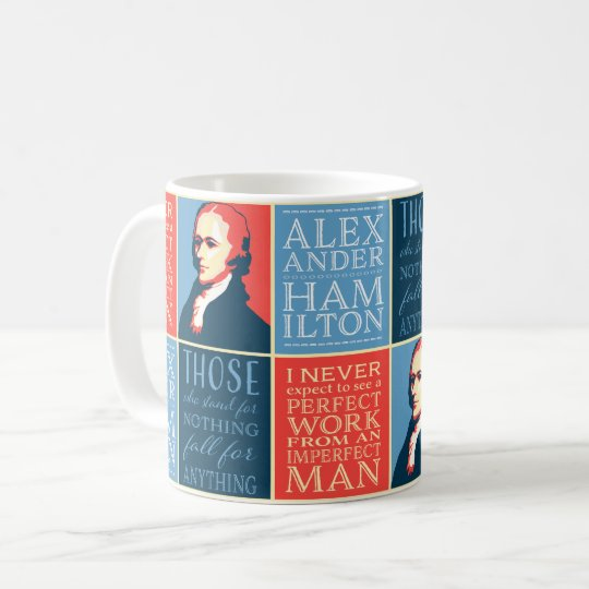 Alexander Hamilton Quotes Coffee Mug