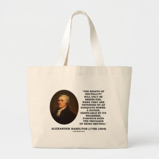 Alexander Hamilton Rights Of Neutrality Power Tote Bags