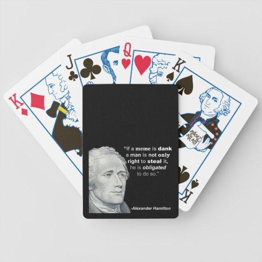 Alexander Hamilton's Dank Meme - Playing Cards
