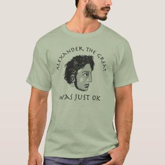 Alexander the OK T-Shirt