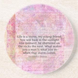 Alexandre Dumas Wisdom Life Quote Coaster