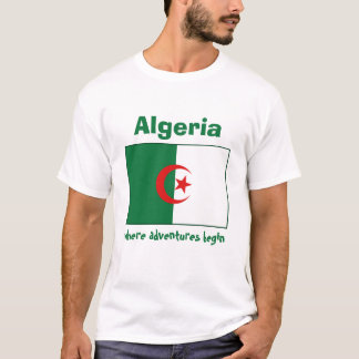 Algeria Flag + Map + Text T-Shirt