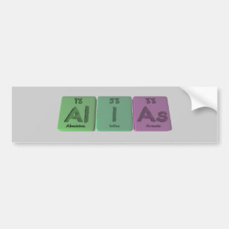 Alias-Al-I-As-Aluminium-Iodine-Arsenic Bumper Sticker