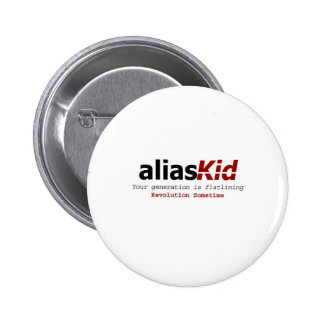 Alias Kid - Revolution Sometime Round Pin Button