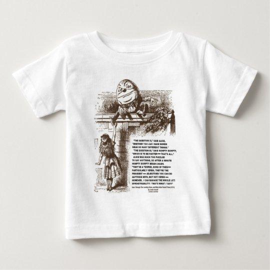 Alice Humpty Dumpty Wonderland Conversation Quote Baby T-Shirt