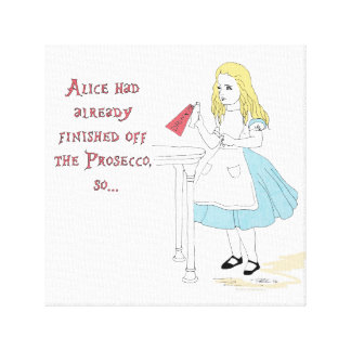 Alice in Wonderland and the Prosecco. Canvas Print