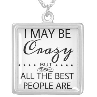 Alice in Wonderland Crazy Quote Silver Plated Necklace
