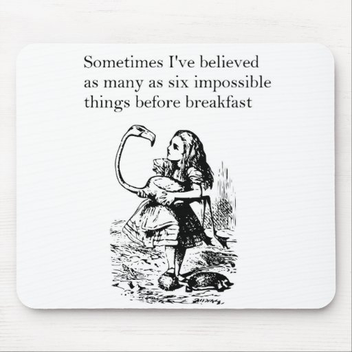 "Alice in Wonderland, ""Six Impossible Things"" Mouse Pads"