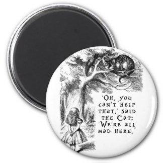 Alice in Wonderland - We're all mad here 6 Cm Round Magnet