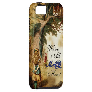 Alice in Wonderland We're all mad here Case For The iPhone 5