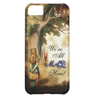Alice in Wonderland Were All Mad Here iPhone 5C Case