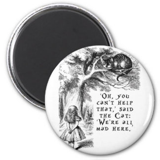 Alice in Wonderland - We're all mad here Magnet