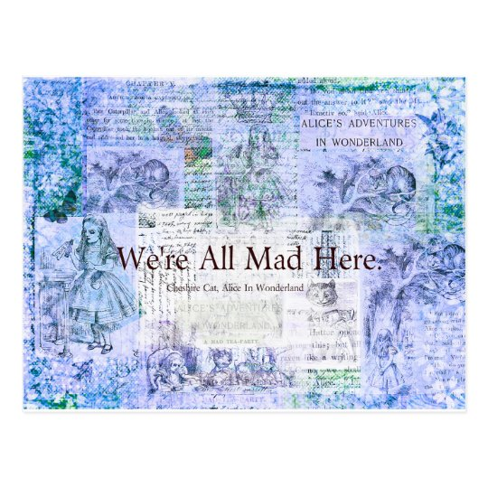 Alice in Wonderland We're all mad here quote