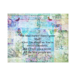 Alice in Wonderland Whimsical Bonkers Quote Canvas Print