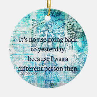 Alice in wonderland whimsical quote christmas ornament
