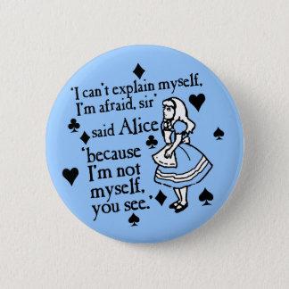 Alice Not Myself 6 Cm Round Badge