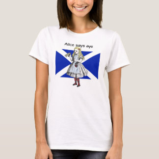 Alice Says Aye Scottish Independence T-Shirt