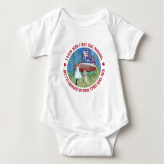 """ALICE SAYS, """"I KNEW WHO I WAS THIS MORNING"""" BABY BODYSUIT"""