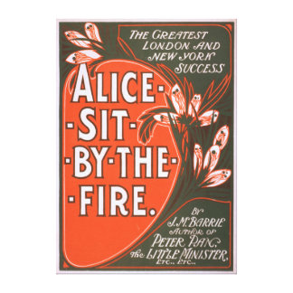 Alice Sit by the Fire Great London Play Poster Canvas Print