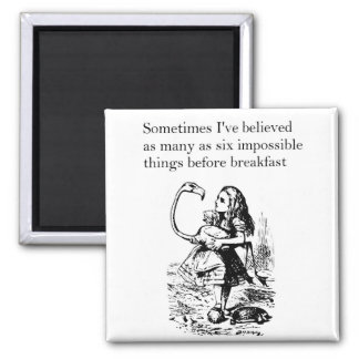 Alice, Six Impossible Things Refrigerator Magnet