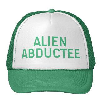 ALIEN ABDUCTEE slogan hat