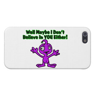 Alien Doesn't Believe In You Either Covers For iPhone 5