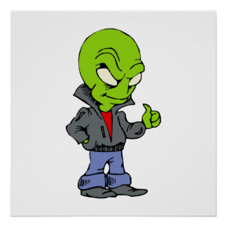 Alien in black leather jacket thumbs up poster