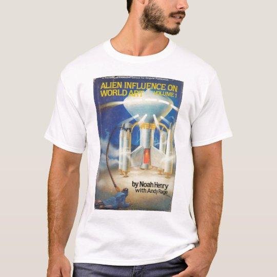Alien Influence on World Art T-Shirt