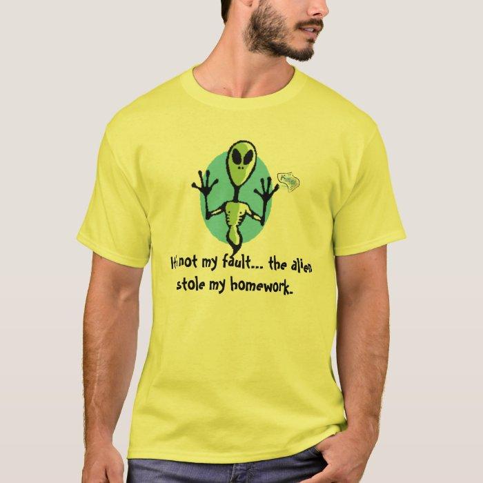 Alien Stole my Homework T-Shirt