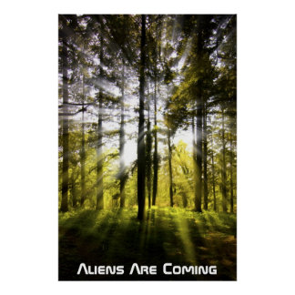 Aliens are coming poster
