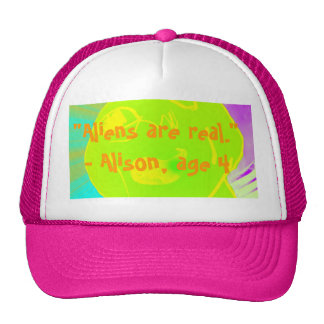 """""""Aliens are real"""" Trucker Hat"""