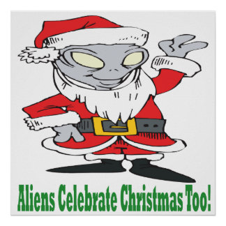 Aliens Celebrate Christmas Too Print
