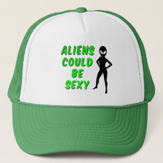 Aliens Could Be Sexy Trucker Hat